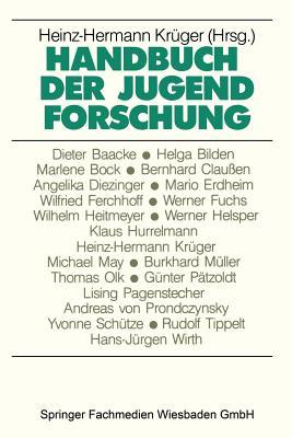 Handbuch Der Jugendforschung - Kruger, Heinz-Hermann (Editor)