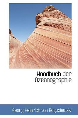 Handbuch Der Ozeanographie - Heinrich Von Boguslawski, Georg