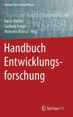 Handbuch Entwicklungsforschung - Fischer, Karin (Editor)