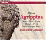Handel: Agrippina - Alastair Miles (vocals); Alastair Ross (organ); Alastair Ross (continuo); Alastair Ross (harpsichord); Alison Bury (violin); Anne Sofie von Otter (vocals); Anthony Robson (oboe); Della Jones (vocals); Derek Lee Ragin (vocals); Donna Brown (vocals)