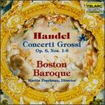 Handel: Concerti Grossi, Op. 6, Nos. 1-6