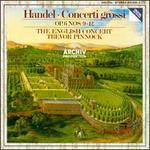 Handel: Concerti Grossi, Op. 6 Nos. 9-12