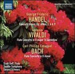 Handel: Concerto Grossi, Op. 6 Nos. 1, 6 & 9; Vivaldi: Flute Concerto 'Il Gardellino'; C.P.E. Bach: Flute Concerto in