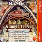 Handel: Dixit Dominus; Dettingen Te Deum