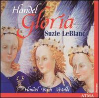 Handel: Gloria - Alexander Weimann (harpsichord); Alexander Weimann (organ); Christina Mahler (cello); Christopher Verrette (violin);...