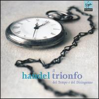 Handel: Il Trionfo del Tempo e del Disinganno - Ann Hallenberg (mezzo-soprano); Emmanuelle Haïm (organ); Emmanuelle Haïm (harpsichord); Natalie Dessay (soprano);...