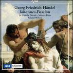Handel: Johannes-Passion