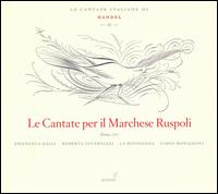 Handel: Le Cantate per il Marchese Ruspoli - Emanuela Galli (soprano); Fabio Bonizzoni (harpsichord); La Risonanza; Roberta Invernizzi (soprano)
