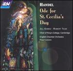 Handel: Ode for St. Cecilia's Day - Jill Gomez (soprano); Robert Tear (tenor); King's College Choir of Cambridge (choir, chorus); English Chamber Orchestra;...