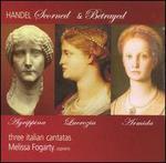 Handel: Scorned & Betrayed