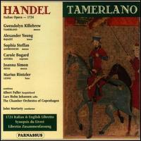 Handel: Tamerlano - Albert Fuller (harpsichord); Alexander Young (tenor); Carole Bogard (vocals); Carole Bogard (soprano);...