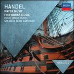 Handel: Water Music; Fireworks Music - English Baroque Soloists; John Eliot Gardiner (conductor)