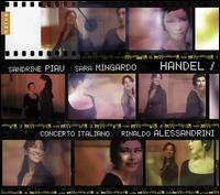 Handel - Sandrine Piau (soprano); Sara Mingardo (contralto); Concerto Italiano; Rinaldo Alessandrini (conductor)