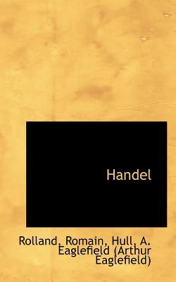 Handel - Romain, Rolland