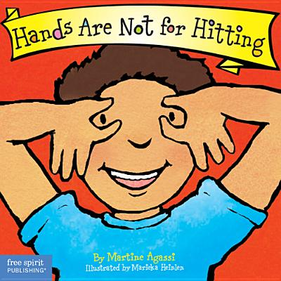 Hands Are Not for Hitting - Agassi, Martine, Ph.D.