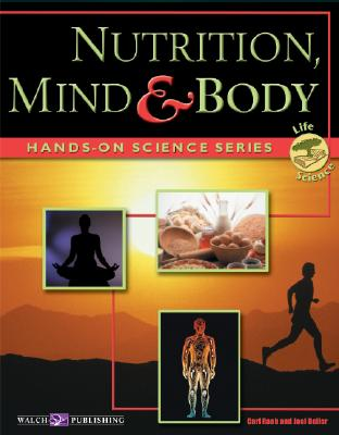 Hands-On Science: Nutrition, Mind, and Body - Raab, Carl, and Beller, Joel