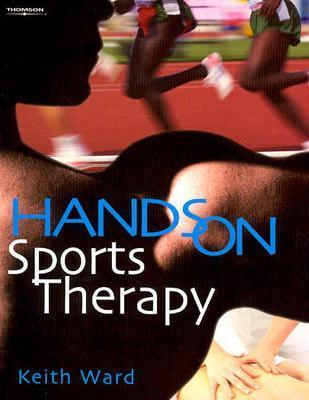 Hands on Sports Therapy - Ward, Keith