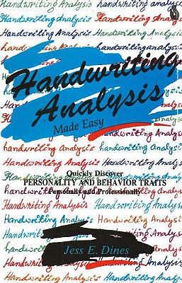 Handwriting Analysis: Made Easy - Dines, Jess E.