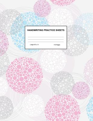 Handwriting Practice Sheets: Cute Blank Lined Paper Notebook for Writing Exercise and Cursive Worksheets - Perfect Workbook for Preschool, Kindergarten, 1st, 2nd, 3rd and 4th Grade Kids - Product Code A4 5207 - Mullins, Alyssa
