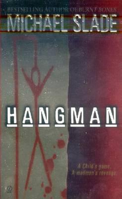 Hangman - Slade, Michael