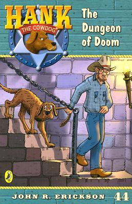 Hank the Cowdog: #44 the Dunge - Johk, Erickson