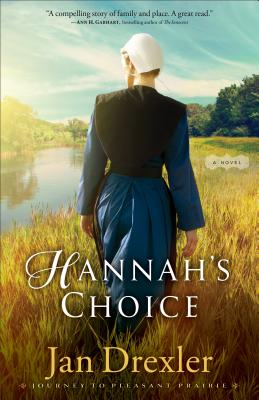 Hannah's Choice - Drexler, Jan