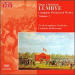 Hans Christian Lumbye: Complete Orchestral Works, Vol. 1