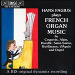 Hans Fagius Plays French Organ Music