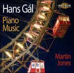 Hans Gál: Piano Music