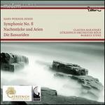 Hans Werner Henze: Symphonie No. 8; Nachtst�cke und Arian; Die Bassariden
