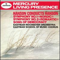 Hanson Conducts Hanson - Arthur Loesser (piano); Eastman School Chorus (choir, chorus); Eastman-Rochester Pops Orchestra