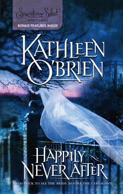 Happily Never After - O'Brien, Kathleen