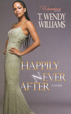 Happily Never After - Williams, T Wendy