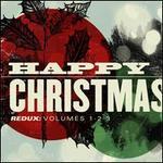 Happy Christmas Redux, Vols. 1-3