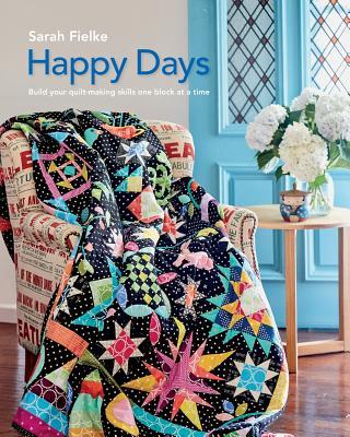 Happy Days with Instructional videos - Fielke, Sarah