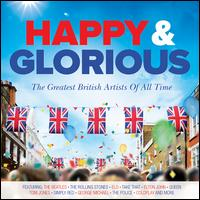 Happy & Glorious - Various Artists