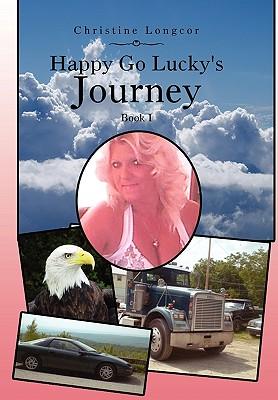 Happy Go Lucky's Journey - Longcor, Christine
