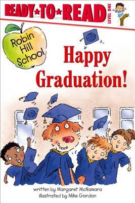 Happy Graduation! - McNamara, Margaret