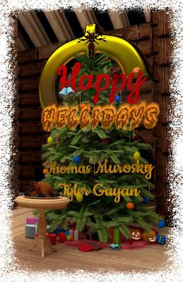Happy Hellidays: When Holidays Lose Their Holiness - Murosky, Thomas, and Gayan, Tyler