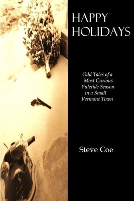 Happy Holidays - Coe, Steve