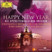 Happy New Year: Die Operettengala aus Dresden - Ana-Maria Labin (soprano); Angela Denoke (soprano); Ingeborg Schöpf (soprano); Piotr Beczala (tenor);...