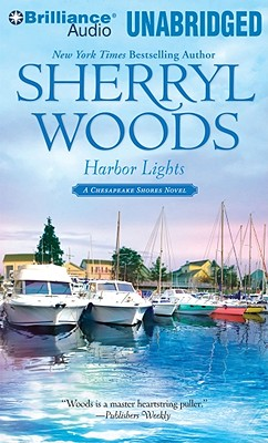 Harbor Lights - Woods, Sherryl, and Traister, Christina (Read by)