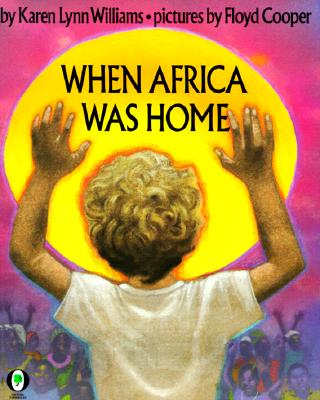 Harcourt School Publishers Signatures: ESL: When Africa Was Home Gr3 When Africa Was Home - Williams, Karen L, and Harcourt School Publishers (Prepared for publication by)