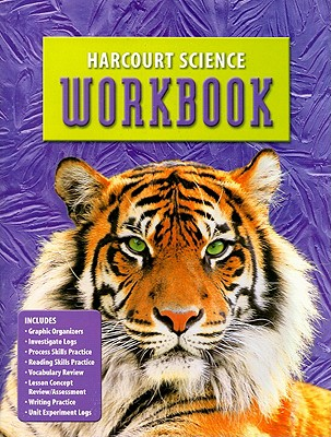 Harcourt Science Workbook, Grade 6 - Harcourt School Publishers (Creator)