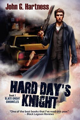Hard Day's Knight - Hartness, John G