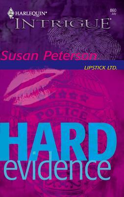 Hard Evidence - Peterson, Susan