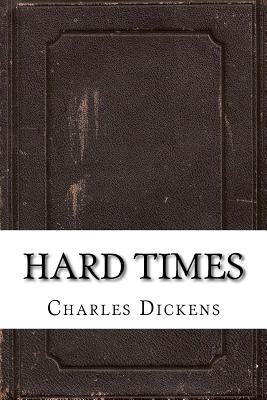 an analysis of the novel hard times by charles dickens To write your own review of hard times not your favourite dickens book tell us which one is by voting in our poll topics charles dickens charles dickens at 200 features great expectations by charles dickens published: 3 oct 2011 digested read.