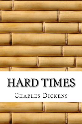 Hard Times - Dickens