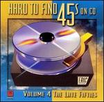 Hard to Find 45's on CD, Vol. 4: The Late 50's