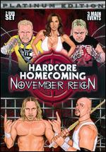 Hardcore Homecoming 2: November Reign -